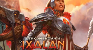 Magic the Gathering : découvrez l'extension des Combattants d'Ixalan