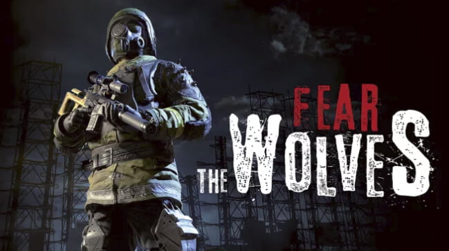 Fear the Wolves, le jeu de Battle Royal sauce Tchernobyl sort en 2018