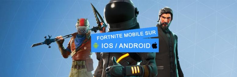 Fortnite mobile sur ios/Android