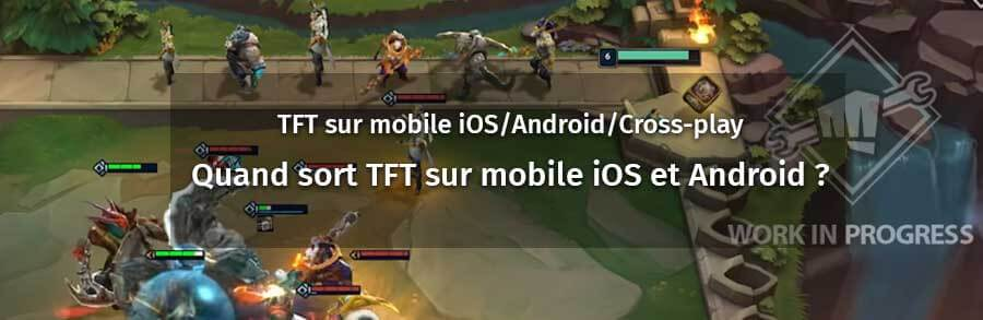 ban_article_tft_mobile_ios_android_crossplay_1