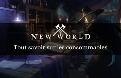 article_new_world_consommables_guide_nauno